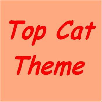 Top Cat - Top Cat Theme Song Ringtone