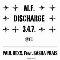 Paul Bexx. - M.F. Discharge 347
