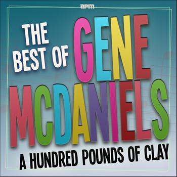 Gene McDaniels - A Hundred Pounds of Clay  - The Best Of