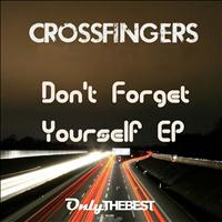 Crossfingers - Don't Forget Yourself
