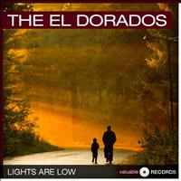 The El Dorados - Lights Are Low
