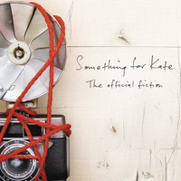 Something For Kate - The Official Fiction