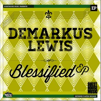 Demarkus Lewis - Blessified - Single