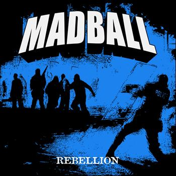 Madball - Rebellion - EP