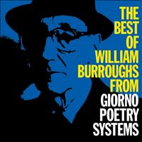 William S. Burroughs - The Best Of William Burroughs From Giorno Poetry Systems