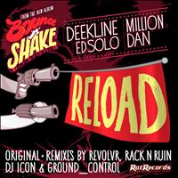 Deekline & Ed Solo feat. Million Dan - Reload