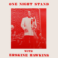 ERSKINE HAWKINS - One Night Stand
