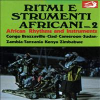 Unknown - African Rhythms and Instruments, Vol. 2: Ritmi e strumenti africani