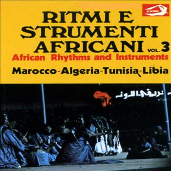 Unknown - African Rhythms and Instruments, Vol. 3: Ritmi e strumenti africani