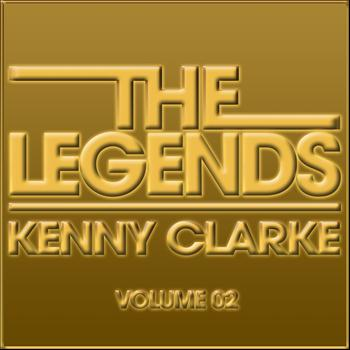 Kenny Clarke - The Legends, Vol. 2