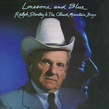 Ralph Stanley - Lonesome and Blue