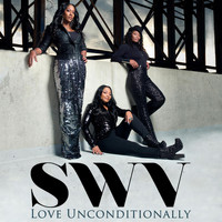 SWV - Love Unconditionally