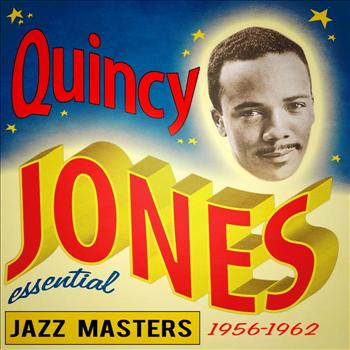 Quincy Jones - Essential Jazz Masters (1959-1962)