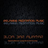 Avatar - Buda Bar Avatar (Relaxing Meditation Music)