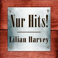 Lilian Harvey - Lilian Harvey - Nur Hits!