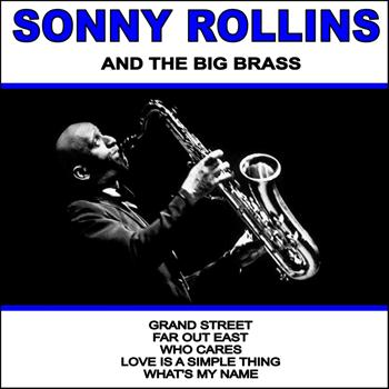 Sonny Rollins - Sonny Rollins and The Big Brass