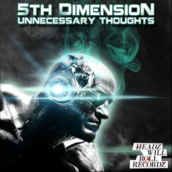 5th Dimension - Unnecessary Thoughts