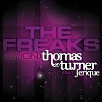 Thomas Turner featuring Jerique - The Freaks (Avion)