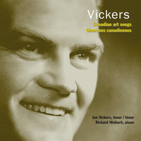 Jon Vickers - Vickers, Jon: Canadian Art Songs