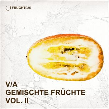 Various Artists - Gemischte Fruchte Vol II