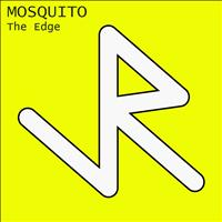 The Edge - Mosquito