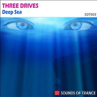 Three Drives - Deep Sea