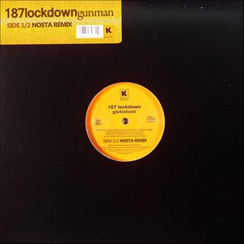 187 Lockdown - Gunman (Nosta Remix)