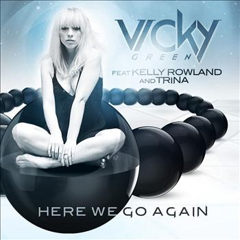 Vicky Green - Here We Go Again