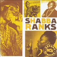 Shabba Ranks - Reggae Legends Shabba Ranks