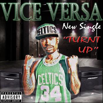 Vice Versa - Turnt Up - Single