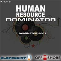 Human Resource - Dominator 2007