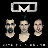 Cerf, Mitiska & Jaren - Give Me A Sound (Extended Mixes)