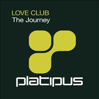 Love Club - The Journey