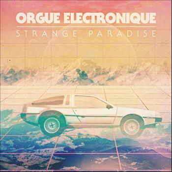 Orgue Electronique - Strange Paradise