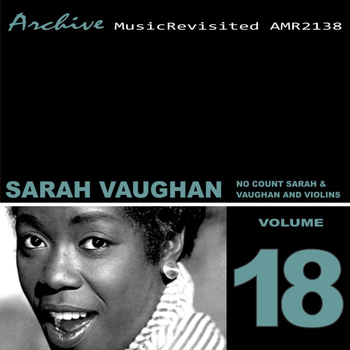 Sarah Vaughan - Sarah Vaughan: No Count Sarah & Vaughan and Violins