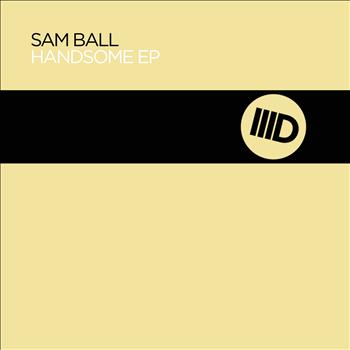 Sam Ball - Handsome EP