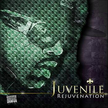 Juvenile - Rejuvenation