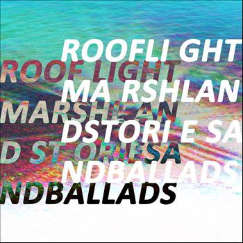 Roof Light - Marshland Stories and Ballads