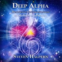 Steven Halpern - Deep Alpha: Brainwave Synchronization for Meditation and Healing