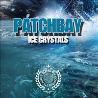 Patchbay - Ice Crystals - Single