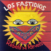 Los Fastidios - Rebels'n'Revels