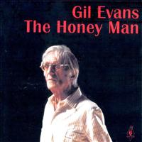 Gil Evans - The Honey Man