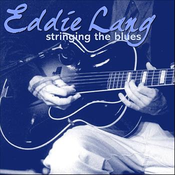 Eddie Lang - Stringing The Blues