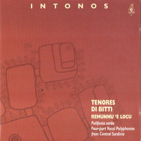 Tenores Di Bitti - Intonos (Four-part Vocal Plyphonies from Central Sardinia)