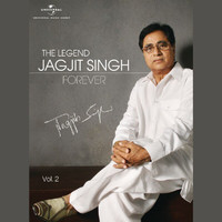 Jagjit Singh - The Legend Forever (Vol. 2)