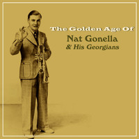 Nat Gonella And His Georgians - The Golden Age Of Nat Gonella & His Georgians