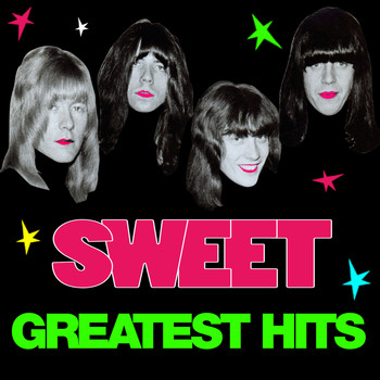 Sweet - Greatest Hits (Alternate Versions)