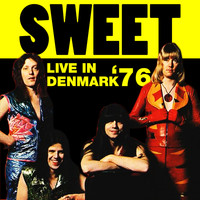 Sweet - Live in Denmark '76