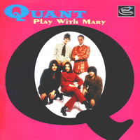 Quant - Play With Mary
