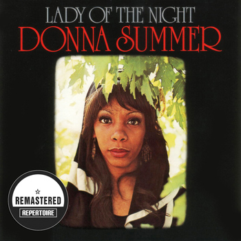 Donna Summer - Lady Of The Night (Remastered)